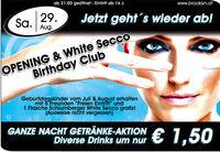 Opening & White Secco Birthday Club@Brooklyn