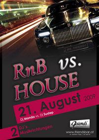 RNB vs. House