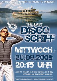 The Last - Discoschiff @ Attersee@Atterseeschiffahrt