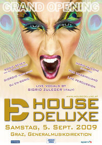 House Deluxe - Grand Opening@generalmusikdirektion