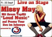 Missy May Live on Stage Hitradio ö3@Johnnys - The Castle of Emotions