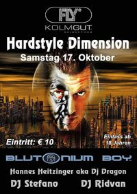 Hardstyle Dimension mit Blutonium Boy@Fly