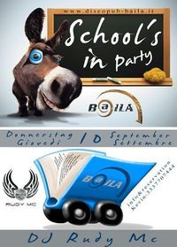 SCHOOLS IN Party@Discopub Baila
