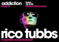 Addiction pres. Rico Tubbs @Badeschiff
