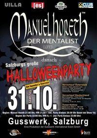 Manuel Horeth, Der Mentalist & Halloweenparty Der Extraklasse!!@Gusswerk