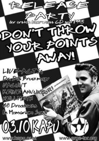 CD-Release Party - Don't throw your points away@Druzba-Kapu