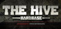 The Hive - Hardbase@Cembran