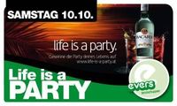 Life is a Party@Evers