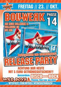 Bollwerk Phase 14 Release Party @Bollwerk