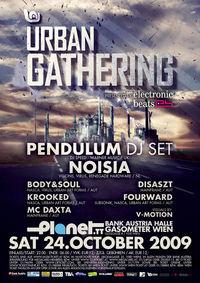 Urban Gathering Feat. Pendulum, Noisia & More@Gasometer - planet.tt