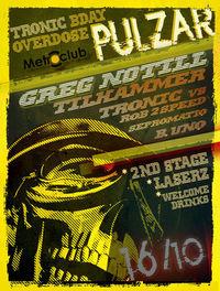 PULZAR : Tronic BDay Overdose@Metroklub
