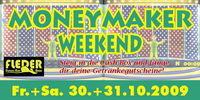 MoneyMaker Weekend PART I