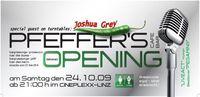 Pfeffer's grande Opening@Pfeffer´s
