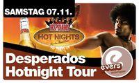 Desperados Hotnight Tour@Evers