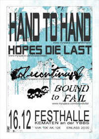 Hand To Hand,  Hopes Die Last@Festhalle