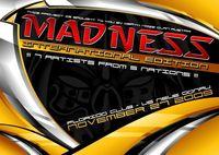 Madness - International Edition@Florido Beach