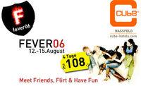 ABGESAGT - Fever06 - Flirtweekend@Cube Nassfeld - Entertainmenthotel-Club