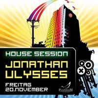 House Session mit Jonathan Ulysses @Platinum