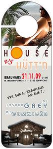 House vs. Hütt'n@Brauhaus Museum