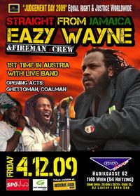 Eazy Wayne & Fireman Crew @Reigen