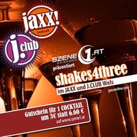 shakes4three @ jaxx!@jaxx! und j.club