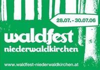 Waldfest Niederwaldkirchen 2006@Grubholz