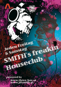 Smith´s Freakin Houseclub @Three - The Bar