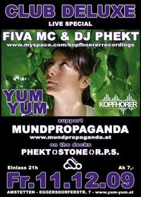 Fiva Mc & Dj Phekt@Yum Yum - Club