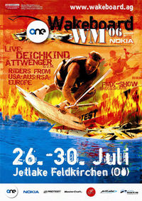 Wakeboard WM 2006@Jetlake Feldkirchen