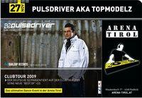 Pulsedriver aka Topmodelz@Arena Tirol