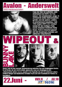 Wipe Out + Bunny Lake@Avalon Anderswelt