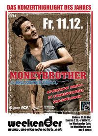 Moneybrother@Weekender Club