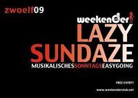 Lazy Sundaze@Weekender Club