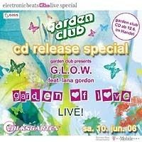 Garden Club Glow Feat. Lana Gordon
