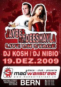 DJ Jaybee feat Deshayla@Mad Wallstreet - Bern