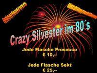 Crazy Silvester 80 80´s@80´s