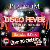Discofever - Ü 30 Clubbing@Platinum