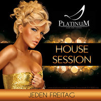 House Session – Only House Music@Platinum