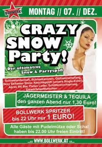 Crazy Snow Party!@Bollwerk