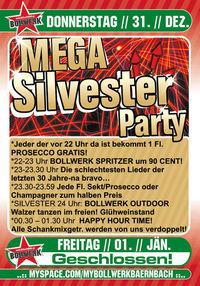 Mega Silvester Party@Bollwerk