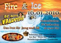 ★ FIRE & ICE ★  - das ultimative Fest für Jung und Alt +++---+++16.01.2010 +++---+++