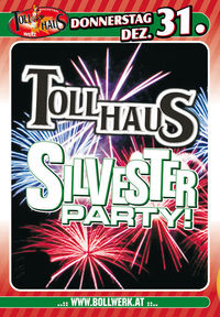 Silvesterparty@Tollhaus Weiz