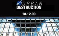 urban destruction - Festival zu Ehren des Wiener Südbahnhofs @Wiener Südbahnhof