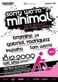 Sorry we're Minimal Clubedition@Loft Graz