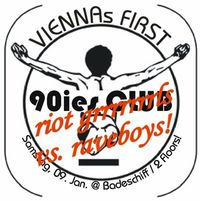 (VIENNAs FIRST) 90ies CLUB @Badeschiff