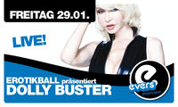 Erotikball präsentiert Dolly Buster Live!@Evers