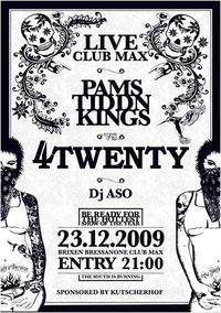 PAMSTIDDNKINGS  VS.  4 TWENTY  @ club Max@Club Max