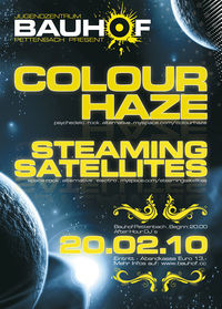 Colour Haze & Steaming Satellites@Bauhof Pettenbach