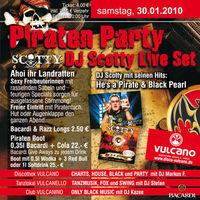 Pirat DJ Scotty @ Vulcano@Vulcano