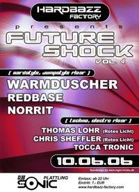 Future Shock Vol. 4 mit Warmduscher@Club Sonic